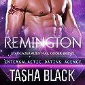 Remington: Stargazer Alien Mail Order Brides, Book 5 Audiobook by Tasha Black Narrated by Mason Lloyd