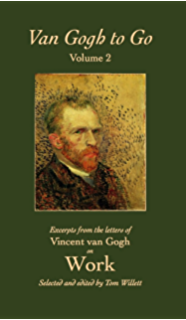 van gogh to go volume 2 work excerpts from the letters of vincent