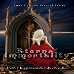 Eternal Immortality : Eternal Island, Book 2 | Ella Medler,K. S. Haigwood