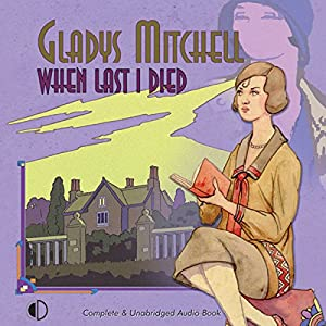 When Last I Died Audiobook