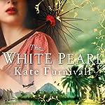 The White Pearl | Kate Furnivall