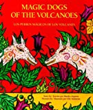 Magic Dogs of the Volcanoes, Manlio Argueta and Stacey Ross, 0892390646