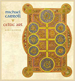 Celtic Art 2018 Wall Calendar Michael Carroll 9780764978562