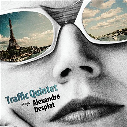 CD : Traffic Quintet - Plays Alexandre Desplat (CD)