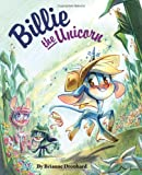 Billie the Unicorn, Brianne Drouhard, 1597020249