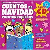 Cuentos De Navidad Puertorriquenos/ Puerto Rican Christmas Stories: Los Tres Reyes / La Fiesta