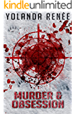Murder & Obsession (Detective Quaid Mysteries Book 3)