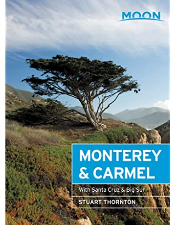 Moon Monterey & Carmel: With Santa Cruz & Big Sur (Travel ...
