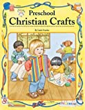 Preschool Christian Crafts, Kathy Darling and Linda Standke, 1568223250