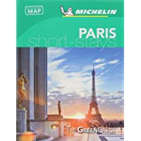 Paris - Michelin Green Guide Short Stays (Michelin Short Stay)