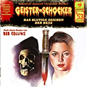Das blutige Zeichen der Hexe (Geister-Schocker 53) | Bob Collins
