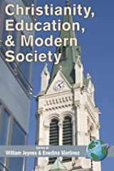 Christianity, Education and Modern Society Kindle Edition