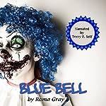Blue Bell | Roma Gray