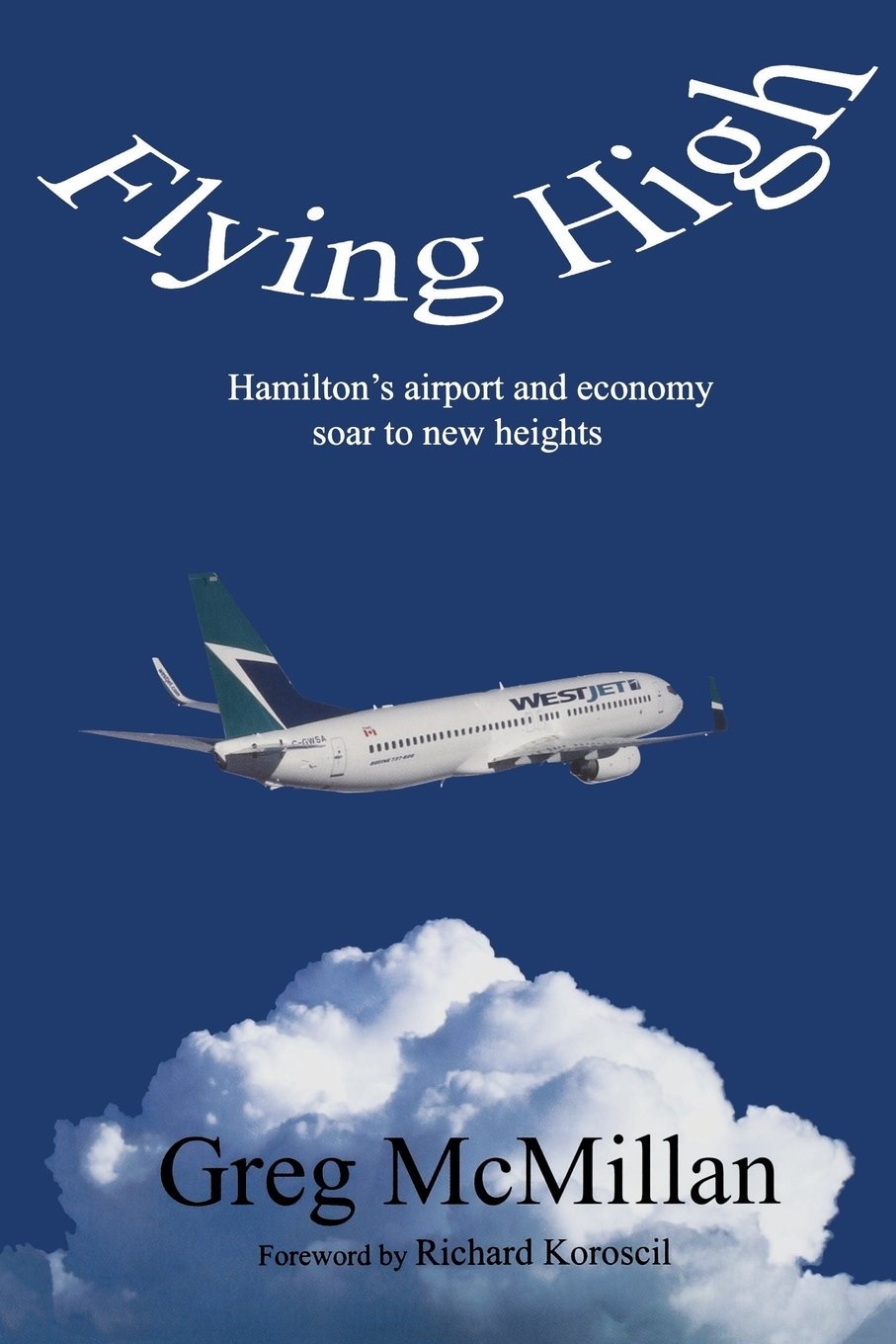 Download Flying High: Hamilton's Airport and Economy Soar to New Heights (Business/Airport) pdf