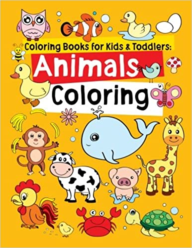 Coloring Books For Kids Toddlers Animals Children Activity Ages 2 4 8 Boys Girls Fun Early Learning Relaxation