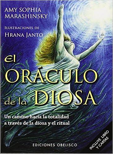 El Oraculo de la Diosa (Spanish Edition): Amy Marashinsky ...