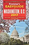 Frommer s EasyGuide to Washington, D.C. 2017 (Easy Guides)