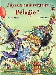 Joyeux anniversaire Pélagie !