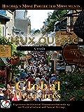 Global Treasures - Vieux Quebec - Canada