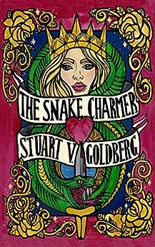 The Snake Charmer by [Goldberg, Stuart V.]