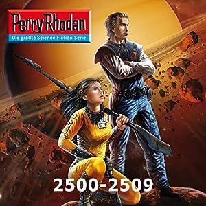 Perry Rhodan: Sammelband 11 (Perry Rhodan 2500-2509) Hörbuch