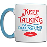 SLP Keep Talking I'm Contrast Coffee Mug by Spreadshirt, white/light blue