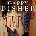 Her Audiobook by Garry Disher Narrated by Grace Lowry