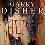 Her | Garry Disher