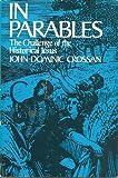 In Parables, John Dominic Crossan, 0060616091