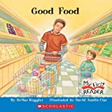img - for Good Food (My First Reader) by Demar Reggier (2006-03-03) book / textbook / text book