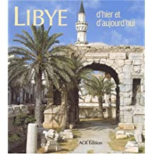 Libye, d'hier et d'aujourd'hui