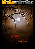 ORRORE!: (La Storia di Suzanne - ROMANZO)
