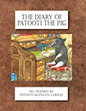 The Diary of Patooti the Pig