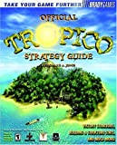 Tropico Official Strategy Guide, Howard A. Jones, 0744000785