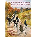 A Victorian Cyclist: Rambling through Kent in 1886