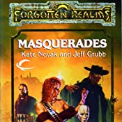 Masquerades: Forgotten Realms: The Harpers, Book 10 | Kate Novak, Jeff Grubb
