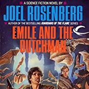 Emile and the Dutchman: Thousand Worlds, Book 2 | Joel Rosenberg
