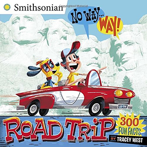 No Way . . . Way!: Road Trip (Smithsonian)