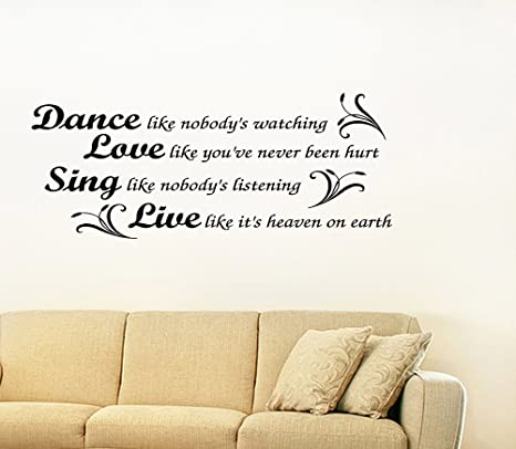 Dance Sing Live Modern Vinyl Wall Home Room Decor Decal Quote Inspirational