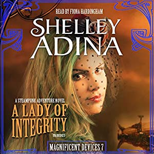 A Lady of Integrity Audiobook