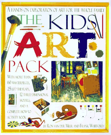 The Kids Art Pack: A Hands-on Exploration of Art for the ...