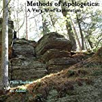 Methods of Apologetics: A Very Brief Exploration | Philo Sophist