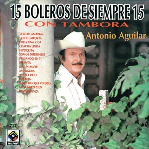 Boleros De Siempre - Antonio A...