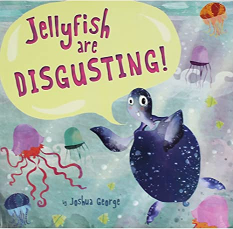 Image result for jellyfish are disgusting book
