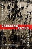 Crossing Paths : the BookCrossing Novel
