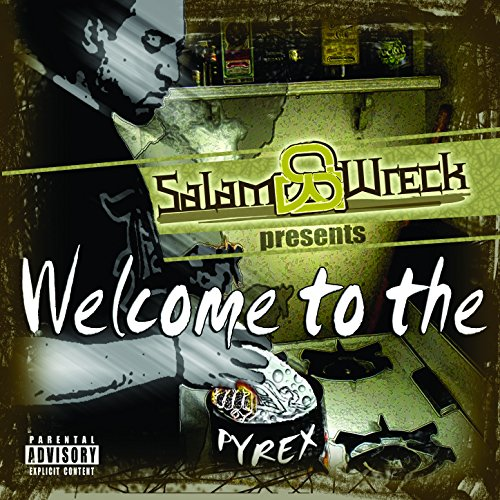 Welcome To The Pyrex [Explicit]