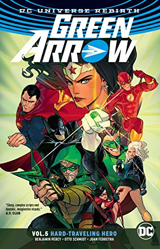 Green Arrow Vol. 5: Hard Travelin' Hero (Rebirth)