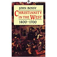 Image for Christianity In The West 1400-1700 (Opus)