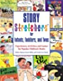 Story S-t-r-e-t-c-h-e-r-s® for Infants, Toddlers, and Twos: Experiences, Activities, and Games for Popular Children's Books