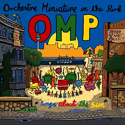 Orchestre Miniature in the Park (Omp): Songs About the Sun (Audio CD)